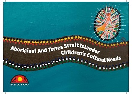 Aboriginal and Torres Strait Islander Childrens Cultural needs_cover